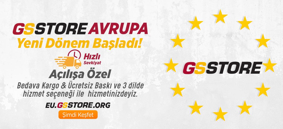GSStore Avrupa'da yeni dönem başladı!
