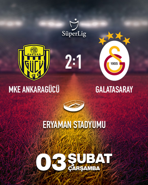 Ankaragücü - Galatasaray