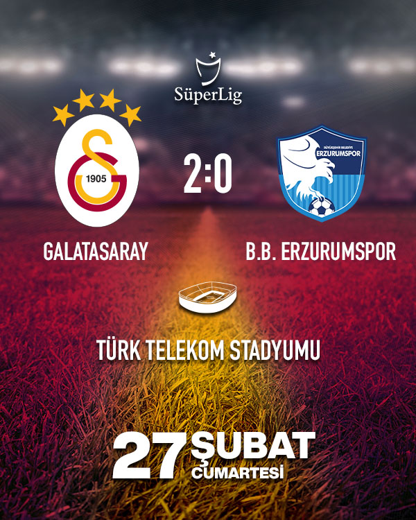 Galatasaray - Erzurum